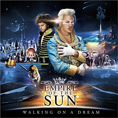Empire Of the Sun - Walking On The Dream - 16/03/09