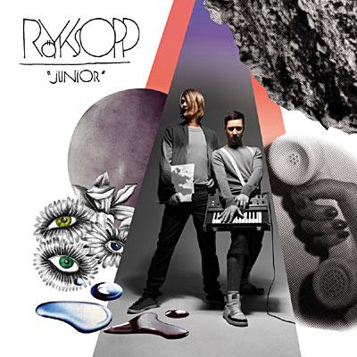 Röyksopp - Junior - 23/03/09