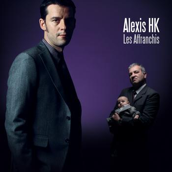 Alexis HK - Les Affranchis - 30/03/09