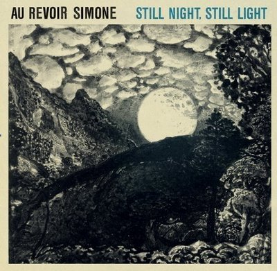 Au Revoir Simone - Still Night, Still Light - 20/04/09