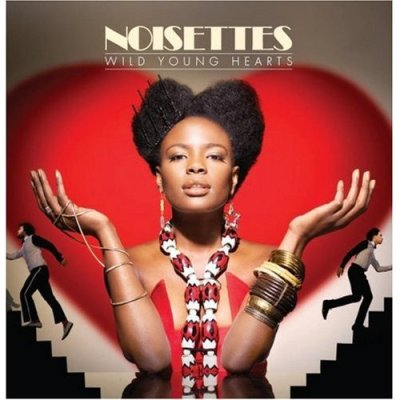 Noisettes - Wild Young Hearts - 20/04/09