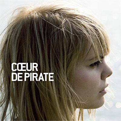 Coeur de Pirate - Coeur de Pirate - 11/05/09