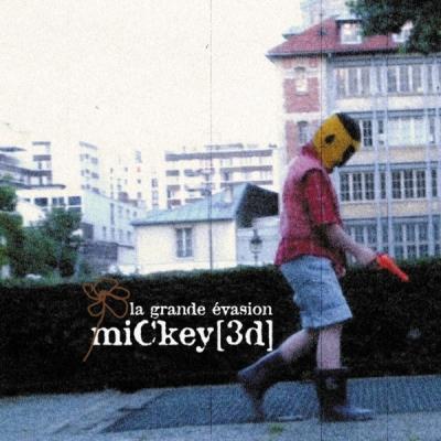 Mickey 3d - La Grande Evasion - 21/09/09