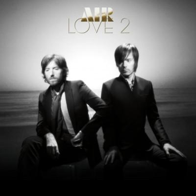 Air - Love 2 - 05/10/09